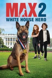 Makss 2: Baltā nama varonis